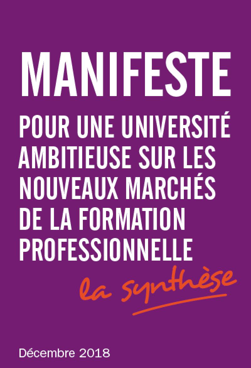 Manifeste pour une université ambitieuse sur les nouveaux marchés de la formation professionnelle - La synthèse